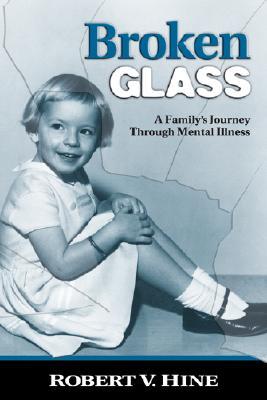Broken Glass By Hine, Robert V.